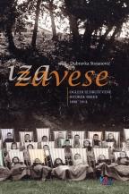Iza zavese: ogledi iz društvene istorije Srbije 1890-1914
