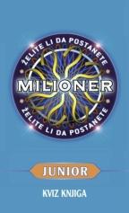Želite li da postanete milioner junior?