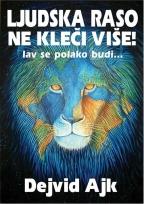Ljudska raso ne kleči više!: Lav se polako budi...