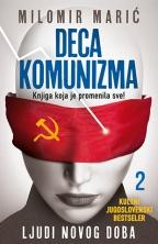 Deca komunizma II - Ljudi novog doba