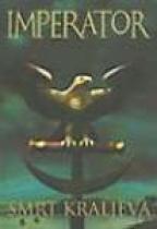 IMPERATOR - SMRT KRALJEVA