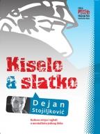 Kiselo & slatko: zapisi o stripu 2001-2011