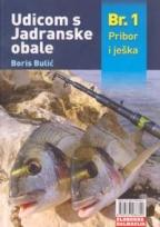 Udicom s jadranske obale br. 1: pribor i ješka