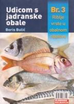 Udicom s jadranske obale br. 3: riblje vrste u obalnom ribolovu