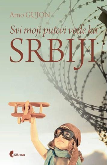 Image result for Svi moji putevi vode ka Srbiji