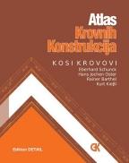 Atlas krovnih konstrukcija kosi krovovi