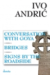 conversation with goya bridges signs by the roadside