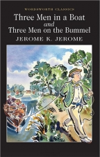 Three Men In A Boat & Three Men On A Bummel