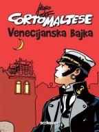 CORTO MALTESE - VENECIJANSKA BAJKA