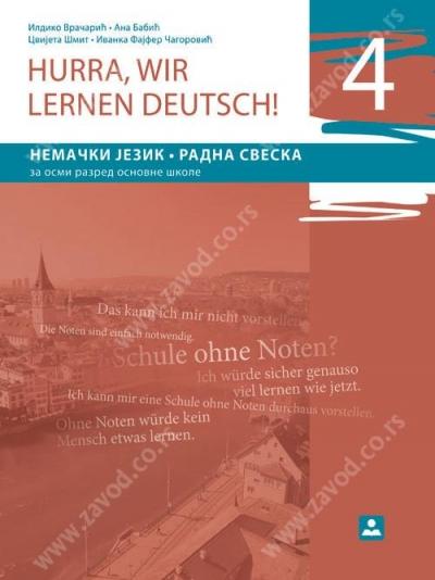 HURRA, WIR LERNEN DEUTSCH! 4, NEMAČKI JEZIK, RADNA SVESKA ZA 8. RAZRED OSNOVNE ŠKOLE