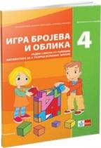 IGRA BROJEVA I OBLIKA - MATEMATIKA 4, RADNA SVESKA ZA 4. RAZRED OSNOVNE ŠKOLE