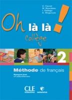 OH LA LA! COLLEGE 2, FRANCUSKI JEZIK ZA 6. RAZRED OSNOVNE ŠKOLE