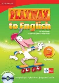 PLAYWAY TO ENGLISH 3, ENGLESKI JEZIK, UDŽBENIK ZA 3. RAZRED OSNOVNE ŠKOLE