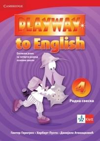 PLAYWAY TO ENGLISH 4, ENGLESKI JEZIK, RADNA SVESKA ZA 4. RAZRED OSNOVNE ŠKOLE