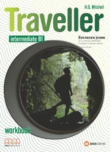 Traveller Intermidiate b1, engleski jezik, radna sveska za za 2. godinu gimnazije i srednje stručne škole