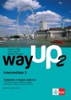 Way Up 2, intermediate 1, engleski jezik, udžbenik i radna sveska za 2. godinu gimnazija i srednjih stručnih škola