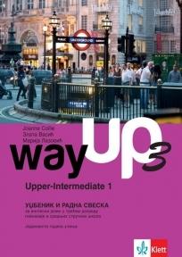 Way Up 3 upper-intermediate 1, udžbenik i radna sveska za 3. godinu gimnazija i srednjih stručnih škola