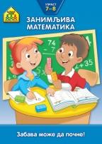 SCHOOL ZONE - ZANIMLJIVA MATEMATIKA 7 - 8