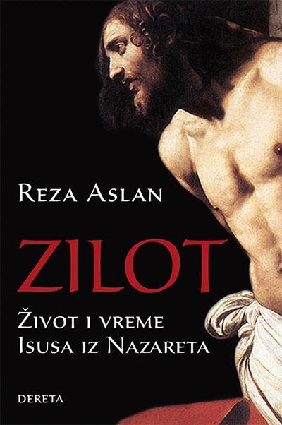 ZILOT - Život i vreme Isusa iz Nazareta