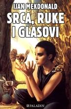 SRCA, RUKE I GLASOVI