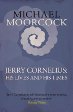 jerry cornelius his lives and his times