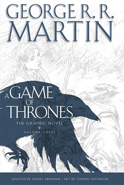 A GAME OF THRONES: GRAPHIC NOVEL, VOLUME THREE