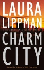 Charm City - A Tess Monaghan Investigation 2