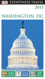 DK Eyewitness Travel Guide: Washington D.C.