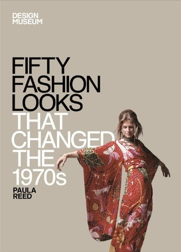 FIFTY FASHION LOOKS THAT CHANGED THE 1970'S