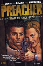 PREACHER VOL 06: WAR IN THE SUN NEW EDITION