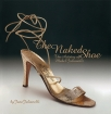 the naked shoe - the artistry of mabel julianelli
