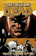 Walking Dead Vol. 18: What Comes After