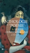 anthologie de la poesie serbe contemporaine