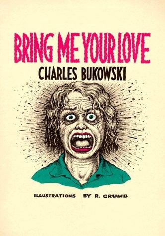 Bring Me Your Love Charles Bukowski Delfi Knjižare border=