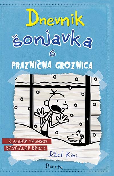 DNEVNIK ŠONJAVKA 6 - PRAZNIČNA GROZNICA