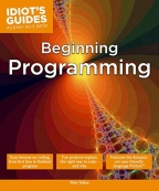 Idiot's Guides: Beginning Programming