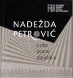 Nadežda Petrović - S obe strane objektiva