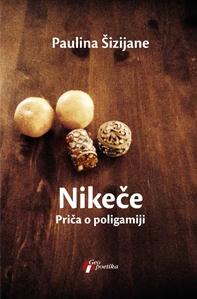 Nikeče - priča o poligamiji