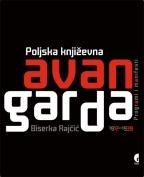 POLJSKA KNJIŽEVNA AVANGARDA 1917-1939