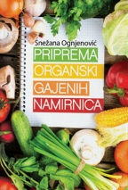Priprema organski gajenih namirnica