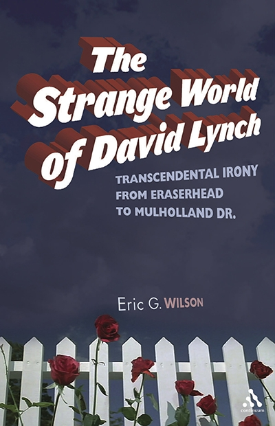 THE STRANGE WORLD OF DAVID LYNCH