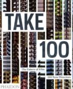 Take 100: The Future Of Film 100 New Directors