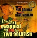 The Day I Swapped My Dad For Two Goldfish (Book & Audio Cd)