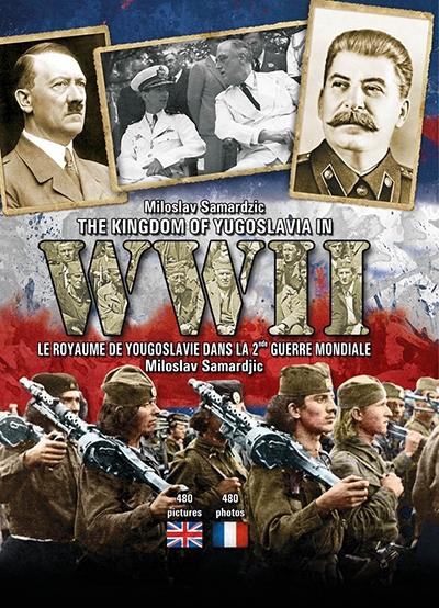 The Kingdom of Yugoslavia in World War II