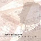 Todor Manojlović građanin sveta