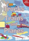 trucks trains and planes colouring stickers activities