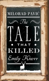 prica koja je ubila emiliju knor the tale that killed emily knorr