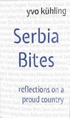 serbia bites - reflections on a proud country