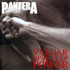 VULGAR DISPLAY OF POWER (DELUXE EDITION)