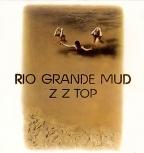 Rio Grande Mud (Vinyl)